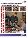 Chilton Automatic Transmission Repair 1980-84 Domestic Cars and Light Trucks