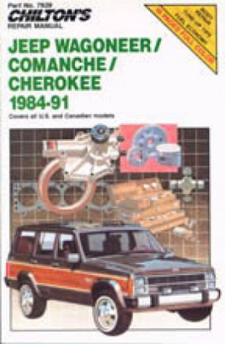 Chilton Jeep Wagoneer Comanche Cherokee 1984-1991 Repair Manual