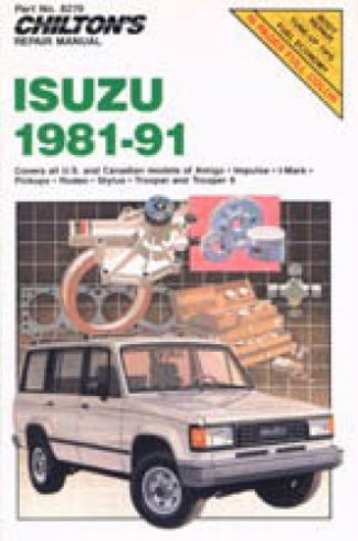 1981-1991 Isuzu Repair Manual by Chilton