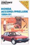 Chilton Honda Accord and Prelude 1984-1991 Repair Manual