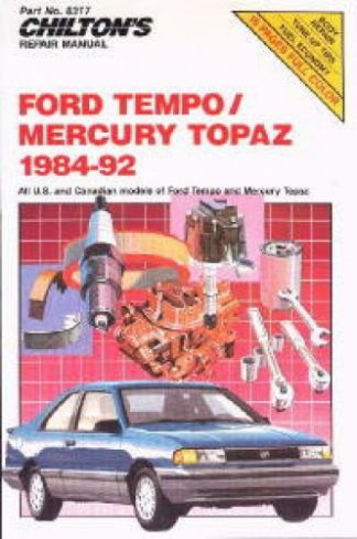 Chilton Ford Tempo and Mercury Topaz 1984-1992 Repair Manual
