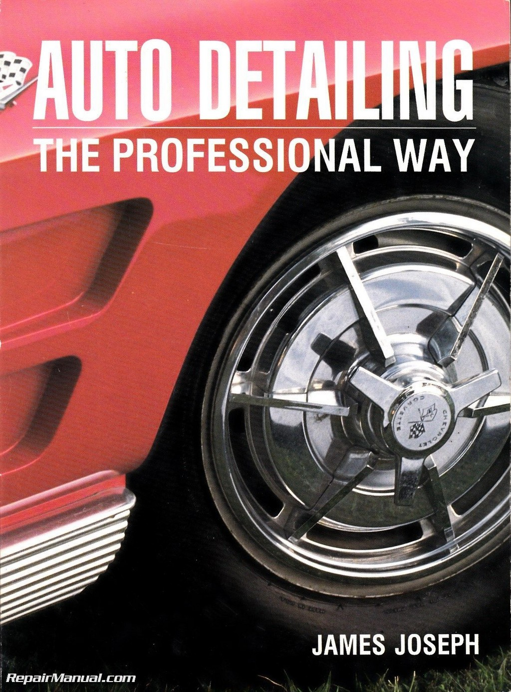 Auto Repair Manuals Free >> Guide to Auto Detailing The Professional Way Book Car ...