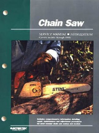 Chain Saw Repair Service Manual thru 1998 - 10th Edition