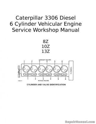 Caterpillar 3306 Diesel 6 Cylinder Vehicular Engine Service Workshop Manual