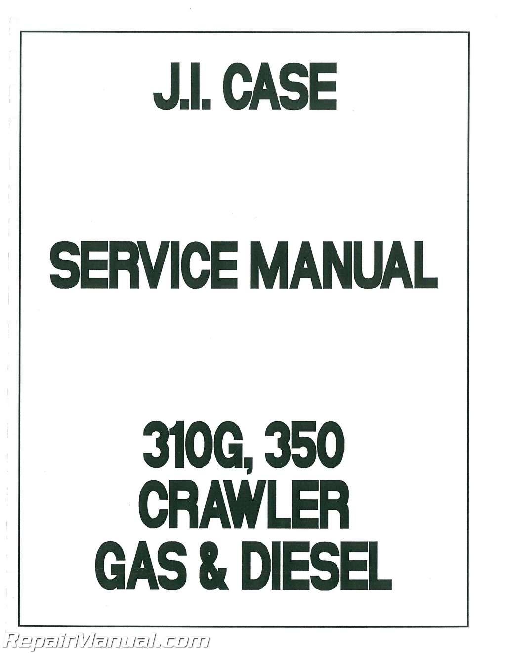 Case-International 310 320 350 Service Manual