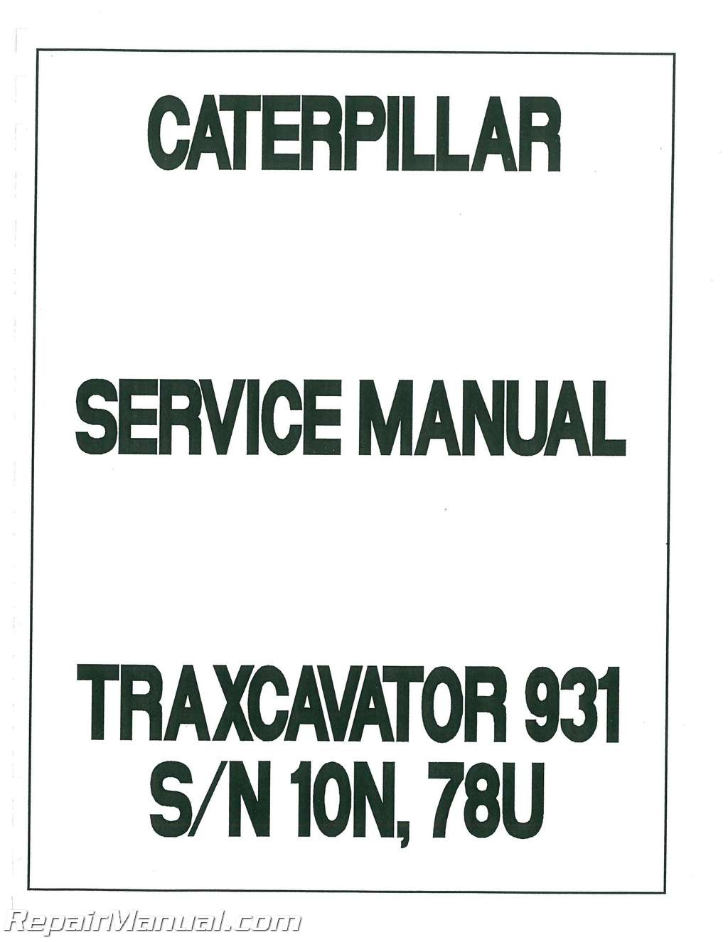 caterpillar 931traxcavator service manual rh repairmanual com caterpillar service manuals for sale caterpillar service manuals pdf