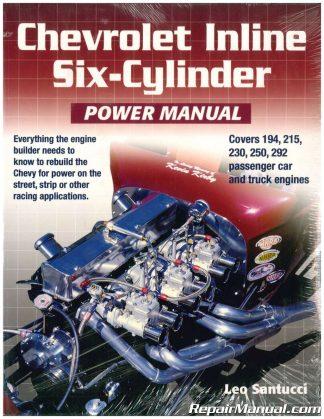 Chevrolet inline six-cylinder power manual: leo santucci.
