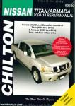Chilton 2004-2014 Nissan Titan 2005-2014 Nissan Armada Auto Repair Manual