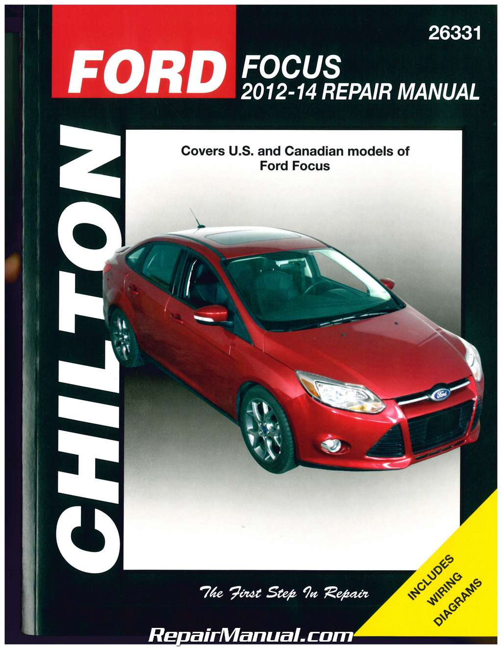 ford focus 2012 2013 2014 chilton automotive repair manual rh repairmanual com repair manual ford focus c-max repair manual ford focus 2006