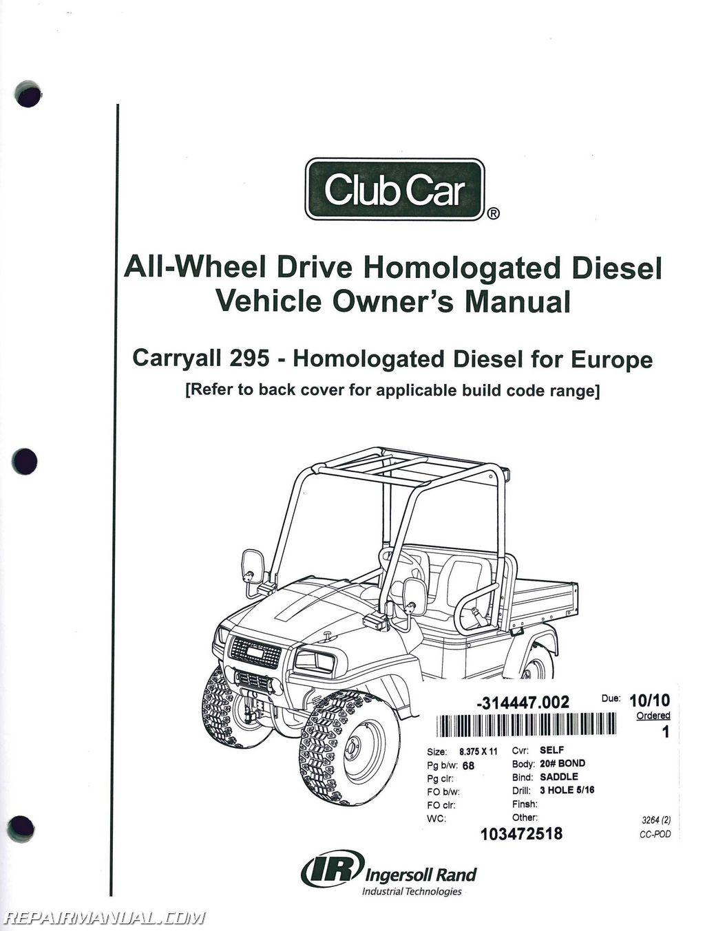 club car carryall 295 homologated diesel vehicle owners manual rh repairmanual com club car precedent user manual Car Manual Pages