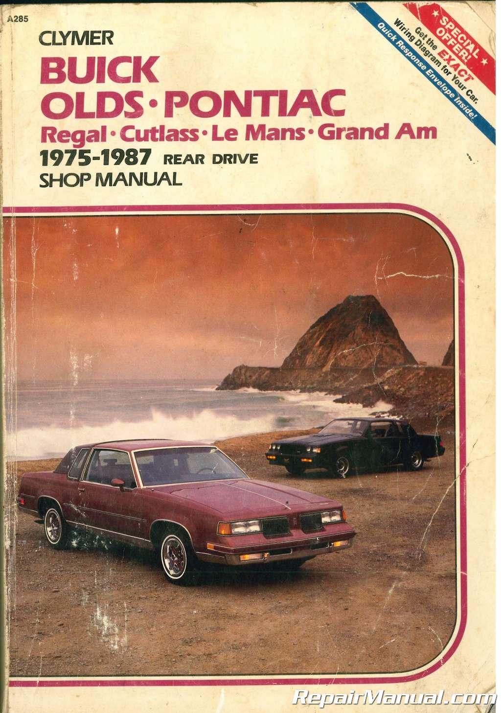 Clymer Buick Olds Pontiac Regal Cutlass Le Mans Grand Am 1975 1987 Prix Wiring Diagram Rear Drive Gas Diesel Shop Manual