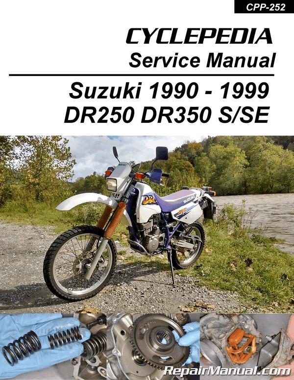 cyclepedia suzuki dr350 dr250 print motorcycle service manual 1990 1999 rh repairmanual com suzuki dr350 manual pdf suzuki dr 350 manual free download
