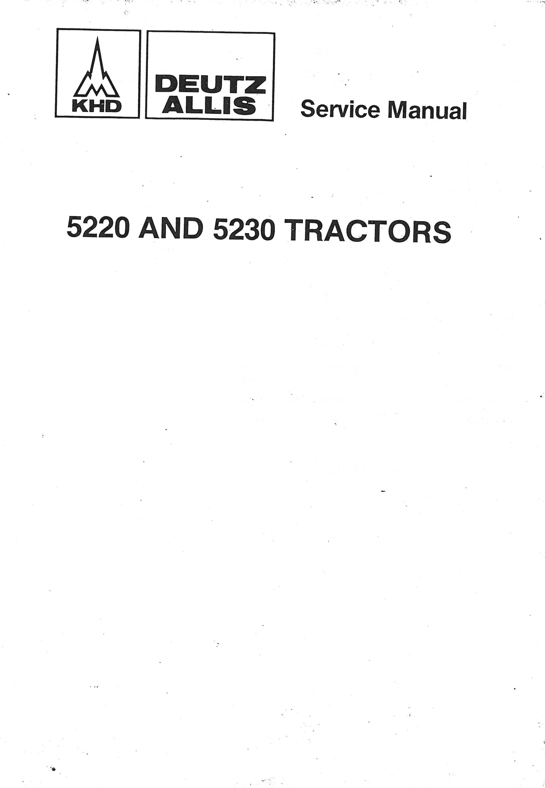 Deutz-Allis 5220 5230 Diesel 2 and 4WD Synchro Lawn & Garden Tractor  Service Manual