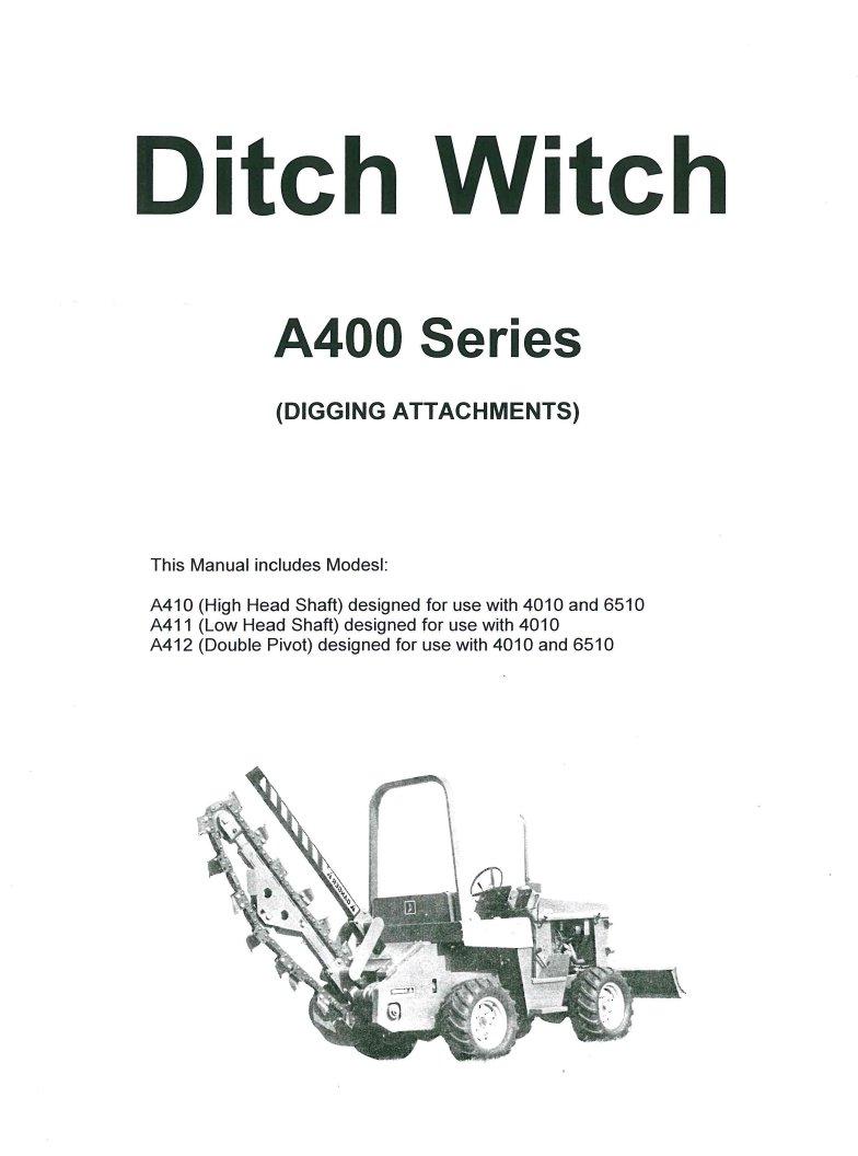 ditch witch a400 digging attachment operators parts manual rh repairmanual com Ditch Witch 1020 Repair Manual Ditch Witch 1820 Parts