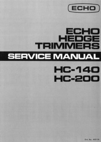 Echo HC140 and HC200 Hedge Trimmer Service Manual