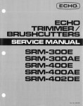 Echo SRM300E SRM300AE SRM400E SRM400AE and SRM402DE Trimmer Brushcutters Service Manual