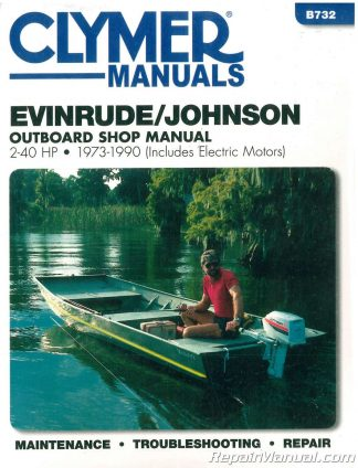Evinrude Johnson 2 40 Hp 1973 1990 Clymer Outboard Boat Repair Manual
