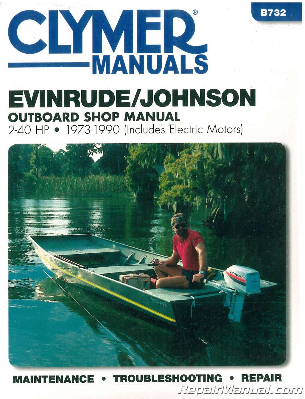 Evinrude Johnson 2 40 Hp 1973 1990 Clymer Outboard Boat Repair Manual Renault Midlum Wiring Diagram