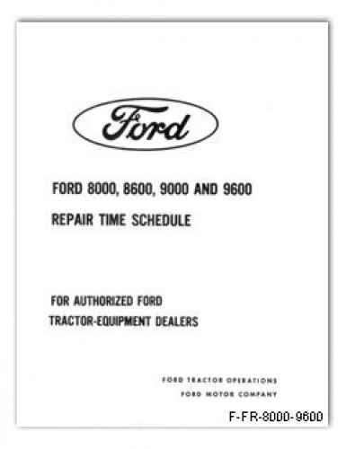 Ford 8000 8600 9000 and 9600 Repair Time Schedule