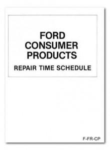 Ford Consumer Products Repair Time Schedule - Flat Rate Manual