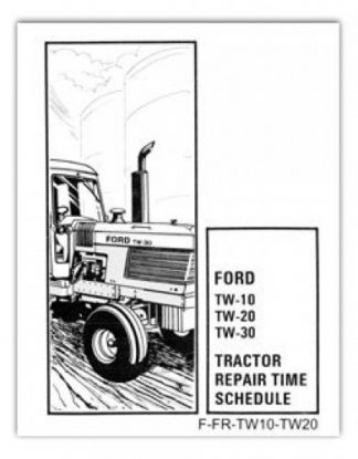 Ford TW10 TW20 TW30 Repair Time Schedule