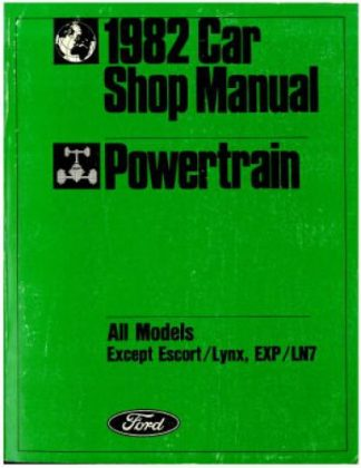 Used 1982 Ford Cars Powertrain Shop Manual