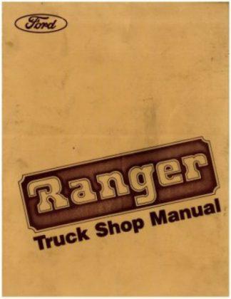 1984 Ford Ranger Bronco II Truck Shop Manual