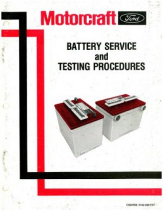 Used Ford Motorcraft Battery Service and Testing Procedures Manual