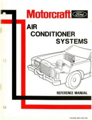 Used Ford Motorcraft Air Conditioner Systems Reference Manual