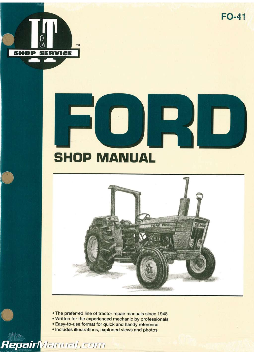 Ford New Holland 2310 2600 2610 3600 3610 4100 After 1974 4110 4600 4610  Prior To 1984 4600SU 4610SU Prior To 1984 Tractor Manual