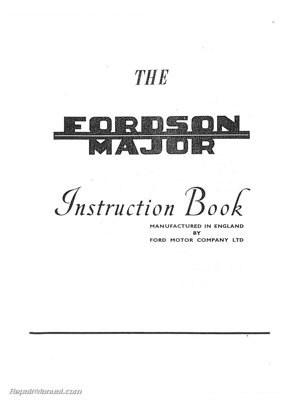 fordson major tractor operators manual instruction book rh repairmanual com fordson major workshop manual free download fordson major e27n workshop manual