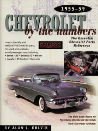 Chevrolet by the Numbers 1955-1959