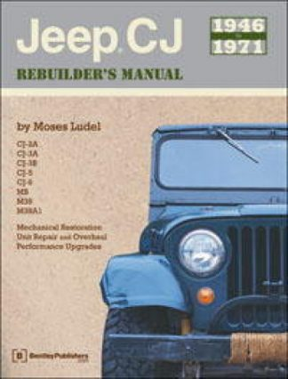 Jeep CJ Rebuilders Manual 1946-1971
