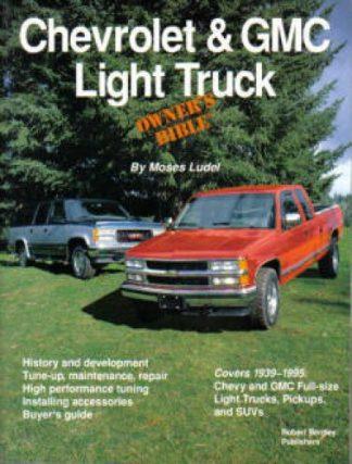 Chevrolet GMC Light Truck Owners Bible