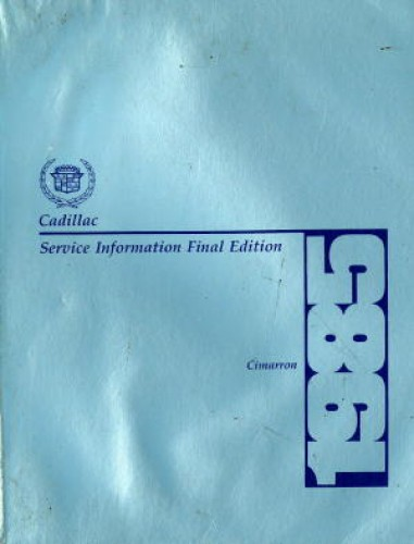 Cadillac Cimarron Service Information Manual 1985 Used