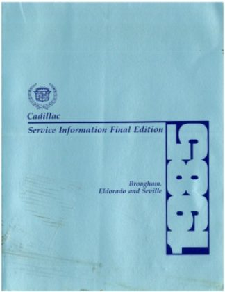 Cadillac Brougham Eldorado and Seville Service Information Manual 1985 Used