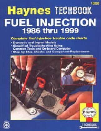 Haynes Fuel Injection Manual for 1986-1999 Domestic and Import Models