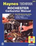 Haynes Rochester Carburetor Tuning Repair Overhaul and Modification Manual