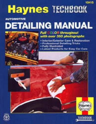 Haynes automotive detailing manual interior exterior care - Auto interior restoration products ...
