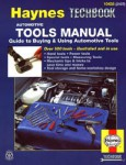Haynes Automotive Tools Manual - Guide to Buying and Using Automotive Tools