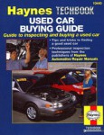 Haynes Used Car Buying Guide Inspecting and Buying a Used Car