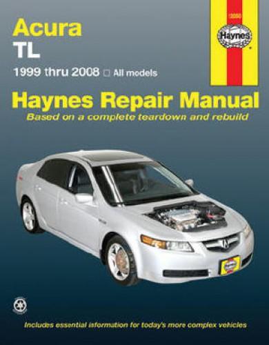 Haynes Acura TL 1999-2008 Auto Repair Manual