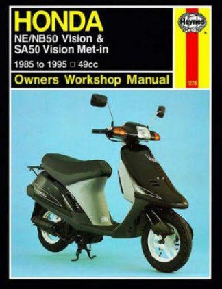 Haynes Honda Scooter NE NB50 Vision SA50 Vision Met-in 1985-1995 Owners Workshop Manual