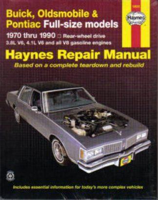 1970-1990 Buick Oldsmobile Pontiac Full-size Haynes Repair Manual