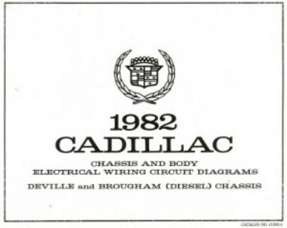 1982 Cadillac Chassis and Body Electrical Wiring Circuit Diagrams Deville and Brougham (V6) Diesel Chassis Used