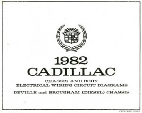 1982 Cadillac Chassis And Body Electrical Wiring Circuit