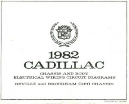 1982 Cadillac Chassis and Body Electrical Wiring Circuit Diagrams Seville Deville and Brougham (DFI) Chassis Body Used
