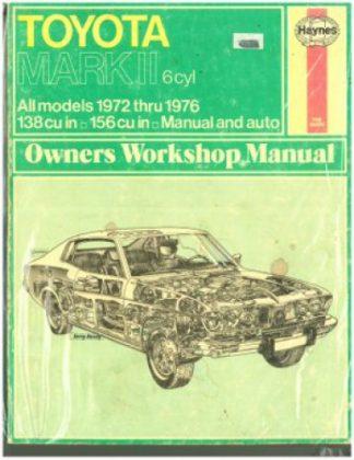 Used Haynes Toyota Mark II 6 cyl 1972-1976 Owners Workshop Manual