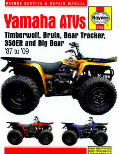Haynes Yamaha Timberwolf Bruin Bear Tracker Big Bear 350ER ATVs 1987-2009 Repair Manual