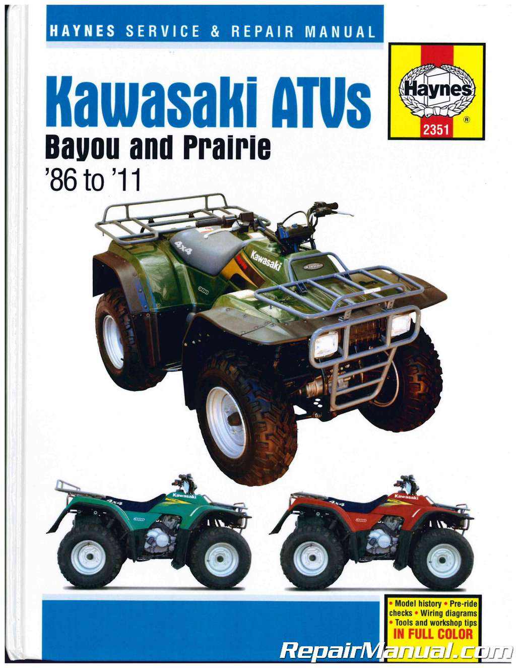 Haynes 1986 – 2011 Kawasaki Bayou 220, Bayou 250, Bayou 300, Prairie 300  ATV Repair Manaul